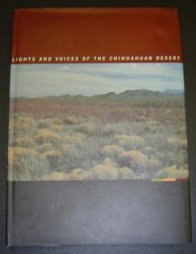 Lights and Voices of the Chihuahuan Desert