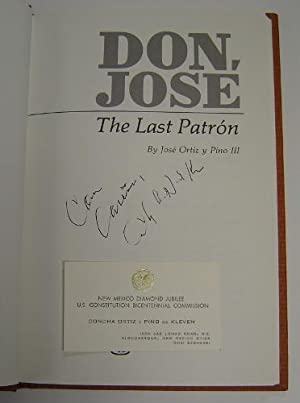 Don, Jose: The Last Patron: Ortiz y Pino, Jose III