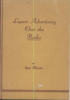 Liquor Advertising on the Radio: Morris, Sam