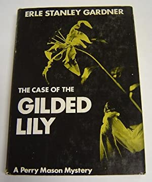 The Case of the Gilded Fly. A: Gardner, Erle Stanley