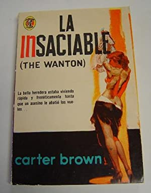 La Insaciable: Brown, Carter. Translated