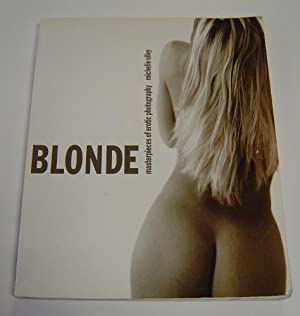 Blonde: Masterpieces of Erotic Photography: Olley, Michelle