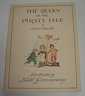 The Queen of Pirate Isle: Harte, Bret