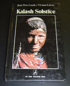 Kalash Solstice: Winter Feasts of the Kalash: Loude and Lievre