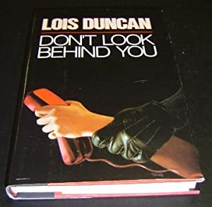 Don't Look behind You: Duncan, Lois
