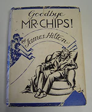Goodbye, Mr Chips!: Hilton, James