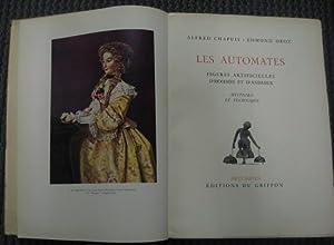 Les Automates: Figures Artificielles D'Hommes et D'Animaux: Chapuis, Alfred and