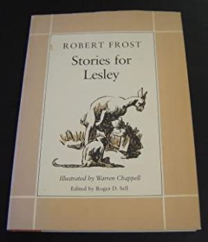 Stories for Lesley: Frost, Robert