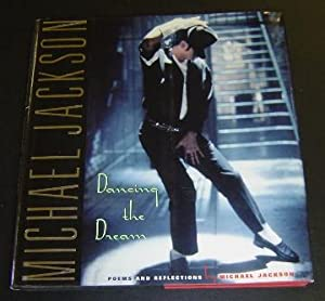 Dancing the Dream: Poems and Reflections: Jackson, Michael