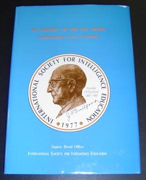 An Odyssey of the SOI Model: Autobiography of Dr. J. P. Guilford: Guilford, J.P.