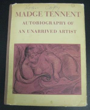 Autobiography of an Unarrived Artist: Tennent, Madge