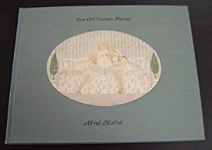Our Old Nursery Rhymes: Moffat, Alfred