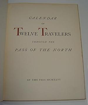 Calendar of Twelve Travelers through the Pass of the North: Lea, Tom