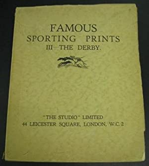 Famous Sporting Prints III: The Derby: Kendall, George, ed.
