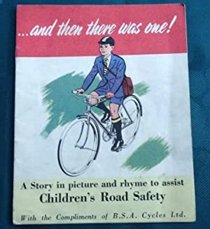 B.S.A. Cycles. Children's Road Safety. .And Then