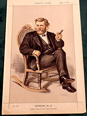 Ulysses S. Grant USA President/Civil War General. Vanity Fair Print. No 187. 1872.