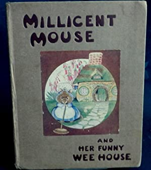 Millicent Mouse And her Funny Wee House.: Arthur Mansbridge