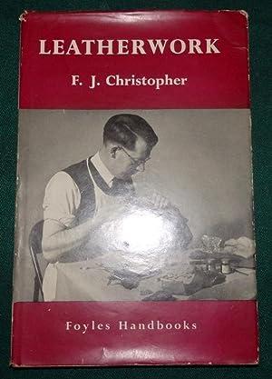 Leatherwork. (Foyles handbooks): F. J. Christopher