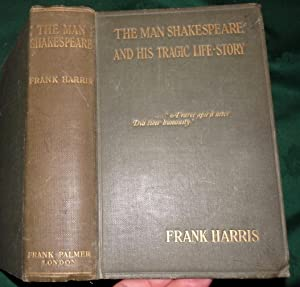 The Man Shakespeare and His Tragic Life Story.
