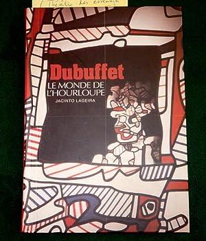 Dubuffet Le Monde de L'Hourloupe.: Jacinto Lageira.