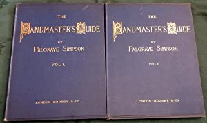 The Bandmasters Guide (2 volumes complete).