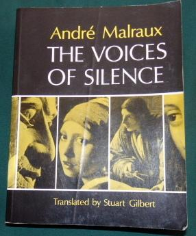 The Voices Of Silence.: André Malraux. (Translated
