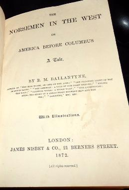 The Norsemen In The West, Or, America: Robert Michael Ballantyne.