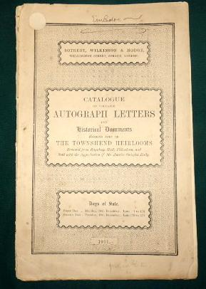 Catalogue Of Valuable Autograph Letters and Historical Documents Forming Part Of The TOWNSHEND He...