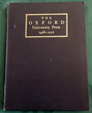 Some Account Of The Oxford University Press 1468-1826.