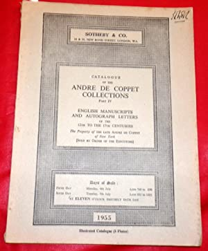 Catalogue of the Andre De Coppet Collections. Part IV. 1955 Manuscripts and Autograph Lettes 12th...