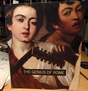 The Genius of Rome. 1592-1623: Beverly Louise Brown