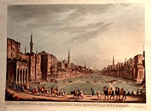 Principal Square In Grand Cairo, With Murad Bey's Palace. [Hand-Coloured Aquatint]