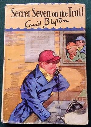 Secret Seven On The Trail: Enid Blyton.
