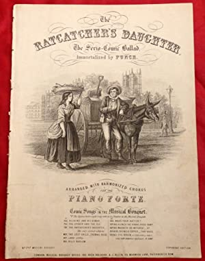 The Ratcatcher's Daughter. The Serio-Comic ballad Immortalised by Punch with harmonised chorus ly...