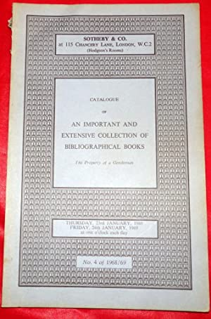Catalogue of An Important and Extensive Collection of Bibliographical Books. Property of a Gentle...