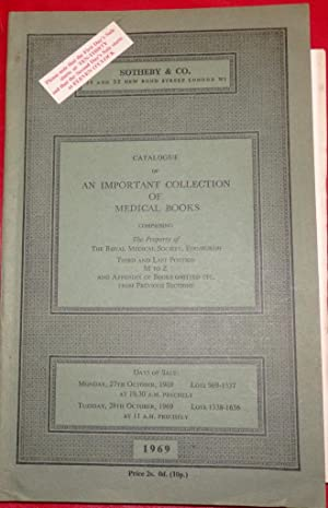 Catalogue of An Important Collection of Medical Books. Property of The Royal Medical Society, Edi...