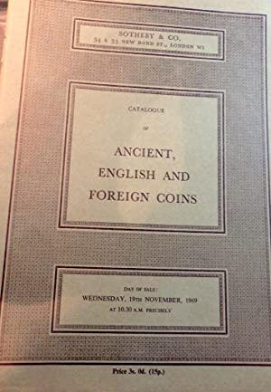 Catalogue of Ancient English and Foreign Coins. Wednesday 19th Novemebr 1969