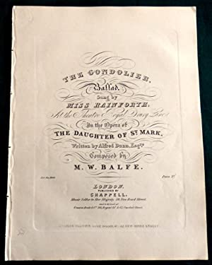 The Gondolier. A Ballad. At the Theatre Royal, Drury Lane In the Opera of