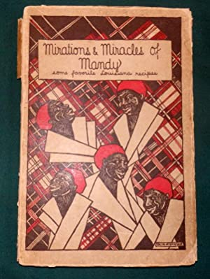 Mirations and Miracles Of Mandy (Louisiana Negro Cookery recipes).