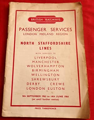 British Railways North Staffordshire Line Passenger Services Time-Tables for 9th September 1963 t...