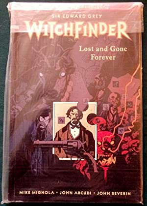Witchfinder (Sir Edward Grey). Volume 2. Lost and Gone Forever.