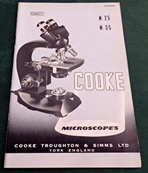 Cooke, Troughton & Simms Ltd.Cooke. Microscopes Catalogue for th M25 & M35 Series.