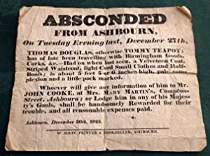 Absconded From Ashbourn (Derbyshire) Thomas Douglas Or Tommy Teapot Wearing a Velveteen Coat. Geo...