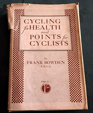 Cycling For Health and Points For Cyclists.