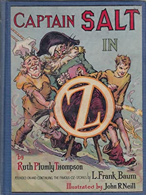 Captain Salt In Oz: Ruth Plumly Thompson;John R.Neill (Illustrator)