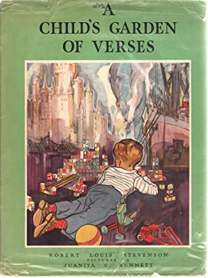 A Child's Garden Of Verses: Robert Louis Stevenson;
