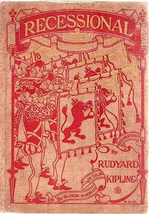 Recessional: A Victorian Ode: Kipling, Rudyard. Blanche
