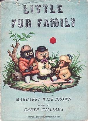 Little Fur Family: Margaret Wise Brown;