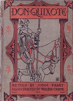 Don Quixote of the Mancha: Cervantes; Parry, Judge; Walter Crane (illustrator)