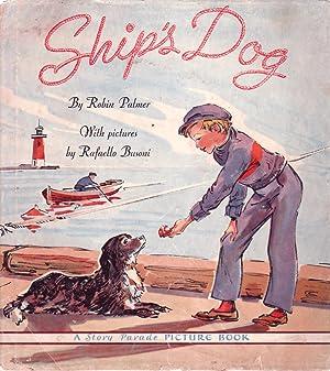 Ship's Dog A Story Parade Book: Palmer Robin; Rafaello